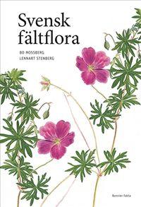 Svensk fältflora; Lennart Stenberg, Bo Mossberg; 2007