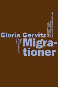 Migrationer; Gloria Gervitz; 2009