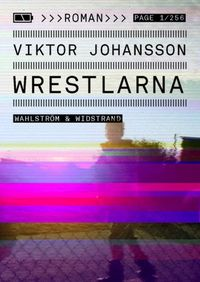 Wrestlarna; Viktor Johansson; 2011