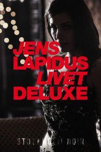 Livet deluxe; Jens Lapidus; 2012