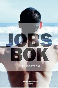 Jobs bok; Ulf Lindström; 2013