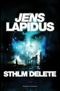 STHLM DELETE; Jens Lapidus; 2016
