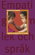 Empati genom lek och språk; Margareta Öhman; 1997