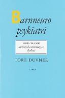 Barnneuropsykiatri - MBD/DAMP, autistiska störningar, dyslexi; Tore Duvner; 1997