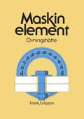Maskinelement Övningshäfte; Frank Eriksson; 1998