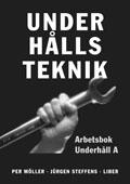 Underhållsteknik A Arbetsbok; Per Möller, Jürgen Steffens; 1998