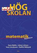 Matematik inför högskolan; Hans Wallin, Johan Lithner, Sven Jacobsson, Staffan Wiklund; 1998