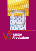 Värme - produktion; Heine Tegnér, Roland Mattsson, Ronny Dennf; 2001