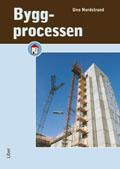 Byggprocessen; Uno Nordstrand; 2008