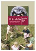 Att lära andra lära : medveten strategi för lärande i förskolan; Ann-Charlotte Mårdsjö Olsson; 2010
