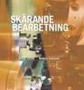 Skärande bearbetning Faktabok; Bengt Stridh, Anders Eriksson; 2002