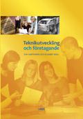 Teknikutveckling och företagande; Eva Hartmann, Elisabet Wall; 2004
