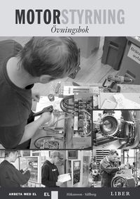 Motorstyrning Övningsbok; Paul Håkansson, Anders Sällberg; 2005