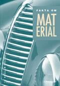 Fakta om material Övningar; Staffan Mattson; 2003