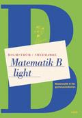 Matematik B Light; Martin Holmström, Eva Smedhamre; 2004