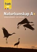 Frank Gul Naturkunskap A; Gunnar Björndahl, Johan Castenfors, Sandra Dahlén, Birgitta Landgren, Robert Obing, Sara Wahlberg; 2005