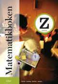 Matematikboken Z Grön; Lennart Undvall, Karl-Gerhard Olofsson, Svante Forsberg, Kristina Johnson; 2008