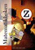 Matematikboken Z Röd; Lennart Undvall, Karl-Gerhard Olofsson, Svante Forsberg, Kristina Johnson; 2008