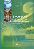 Produktionsprocessen Arbetsbok; Peter Johnsson, Dario Aganovic; 2006