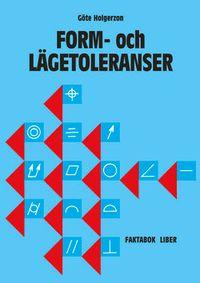 Form-o lägetol Faktabok; Göte Holgerzon; 2006