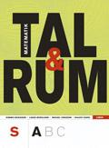 Tal och Rum S Kurs A; Kimmo Eriksson, Lasse Berglund, Hillevi Gavel, Mikael Jonsson, Jonas Sjunnesson; 2007