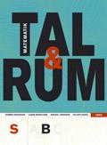 Tal och Rum S kurs B; Kimmo Eriksson, Lasse Berglund, Hillevi Gavel, Mikael Jonsson, Jonas Sjunnesson; 2008