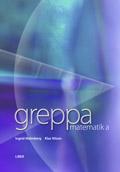 Greppa Matematik A; Ingrid Malmberg, Klas Nilson; 2007