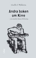 Andra boken om Kirre; Gunilla O. Wahlström; 2008