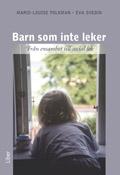 Barn som inte leker - Från ensamhet till social lek; Marie-Louise Folkman, Eva Svedin; 2008