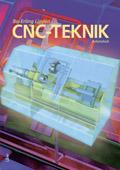CNC-Teknik Arbetsbok; Bo-Erling Lindén; 2009