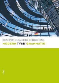 Modern tysk grammatik; Kerstin Rydén, Ingemar Wengse, Ann-Louise Wistam; 2011