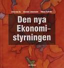 Den nya ekonomistyrningen, bok med eLabb; Christian Ax, Christer Johansson, Håkan Kullvén; 2001