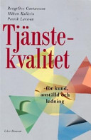 Tjänstekvalitet; Bengt Ove Gustavsson, Håkan Kullvén, Patrik Larsson; 1997