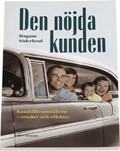 Den nöjda kunden - Kundtillfredsställelse – orsaker och effekter; Magnus Söderlund; 1997