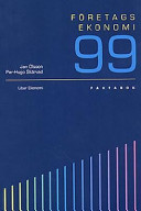 Företagsekonomi 99. Faktabok; Jan Olsson, Per-Hugo Skärvad; 1997