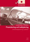 Ekonomistyrning  Finansiering och kalkylering  Kommentarer och Lösningar; Jan-Olof Andersson, Cege Ekström, Anders Gabrielsson; 1998