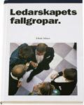 Ledarskapets fallgropar; Ichak Adizes; 1997