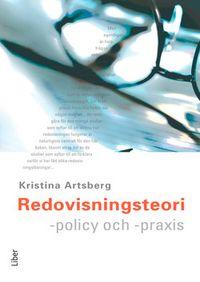 Redovisningsteori - policy och praxis; Kristina Artsberg; 2003