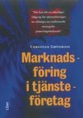 Marknadsföring i tjänsteföretag; Christian Grönroos; 1998