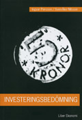 Investeringsbedömning; Ingvar Persson, Sven-Åke Nilsson; 1999