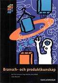 HANDEL Bransch- och produktkunskap Fakta och Övningar; Karl Erik Carlsson, Cege Ekström, Hans Widell; 2001