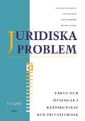 Juridiska problem Fakta & Övningar; Jan-Olof Andersson, Cege Ekström, Olle Palmgren, Krister Sundin; 1999