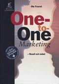 One-to-One Marketing - Filosofi och metod; Ola Feurst; 1999