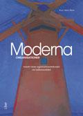 Moderna organisationer - trender inom organisationstänkandet vid millennieskiftet; Kjell Arne Røvik; 2000