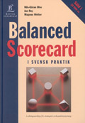 Balanced Scorecard - i svensk praktik; Nils-Göran Olve, Jan Roy, Magnus Wetter; 1999