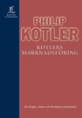 Kotlers marknadsföring; Philip Kotler; 1999