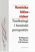 Kemiska hälsorisker; Bo Birgerson, Olov Sterner, Erik Zimerson; 1999