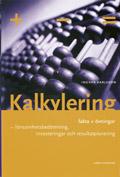 Kalkylering grunderna teori och övningar; Ingvar Karlsson; 1999