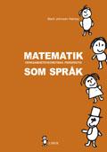Matematik som språk - Verksamhetsteoretiska perspektiv; Marit Johnsen Høines; 2000