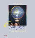 E2000 Compact Småföretag A Fakta och Övningar; Jan-Olof Andersson, Cege Ekström, Jöran Enqvist, Rolf Jansson; 2000